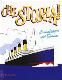 Il naufragio del Titanic