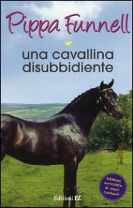Una cavallina disubbidiente