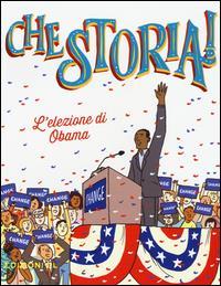 L'elezione di Obama / Sabina Colloredo ; [illustrazioni di Giulia Sagramola]