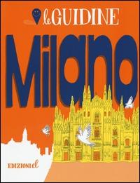 Milano / [testo di Sarah Rossi ; illustrazioni di Cristiano Lissoni]