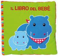 Il libro del bebè. [L'ippopotamo]