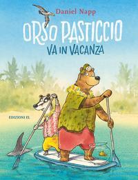 Orso Pasticcio va in vacanza