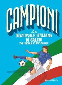 La nazionale italiana di calcio di ieri e di oggi