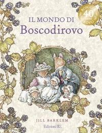 Il mondo di Boscodirovo