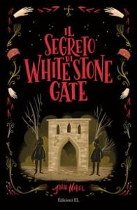 Il segreto di White Stone Gate