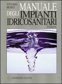 Manuale degli impianti idricosanitari
