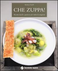 Che zuppa!