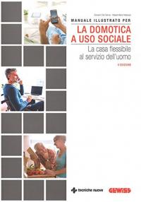 Manuale illustrato per la domotica a uso sociale