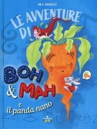 Avventure di Boh & Mah e il panda nano