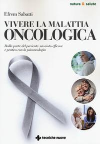 Vivere la malattia oncologica