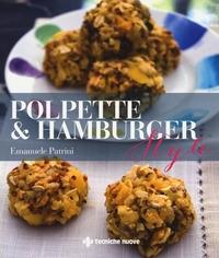Polpette & hamburger style
