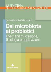 Dal microbiota ai probiotici