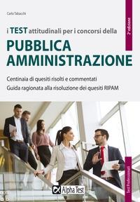 I test attitudinali per i concorsi della pubblica amministrazione