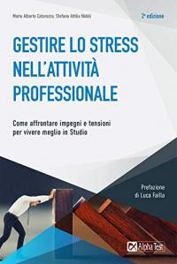 Gestire lo stress nell'attività professionale