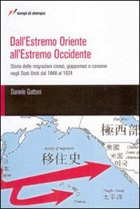 Dall'estremo Oriente all'estremo Occidente