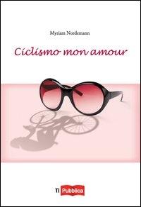 Ciclismo mon amour