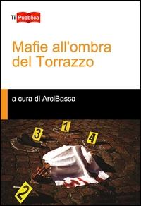 Mafie all'ombra del Torrazzo