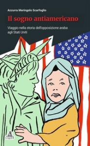 Il sogno antiamericano