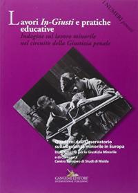 Lavori in-giusti e pratiche educative