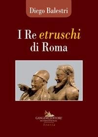 I re etruschi di Roma