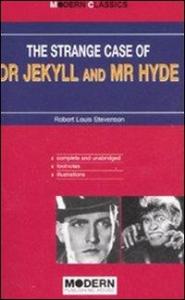 The strange case of Dr Jekyll and Mr Hyde/ Robert Louis Stevenson