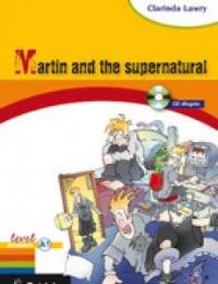 Martin and the supernatural