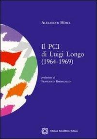 Il PCI di Luigi Longo, 1964-1969