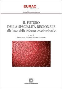 Il futuro della specialità regionale