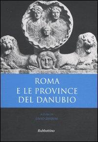 Roma e le province del Danubio