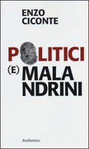 Politici (e) malandrini