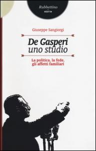 De Gasperi, uno studio