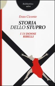 Storia dello stupro e di donne ribelli