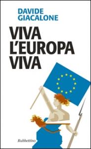 Viva l'Europa viva