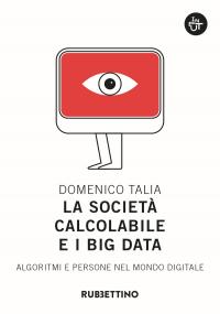 La società calcolabile e i big data