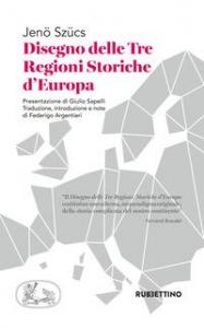 Disegno delle tre regioni storiche d'Europa