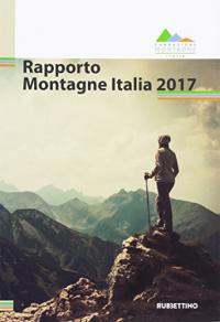 Rapporto montagne Italia 2017