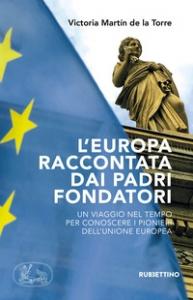 L'Europa raccontata dai padri fondatori