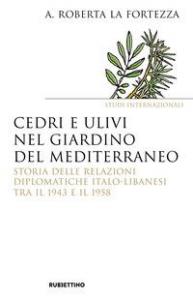 Cedri e ulivi nel giardino del Mediterraneo