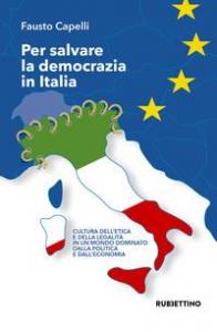 Per salvare la democrazia in Italia