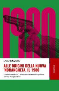 Alle origini della nuova 'ndrangheta