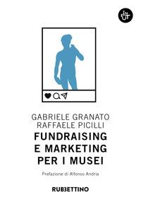 Fundraising e marketing per i musei