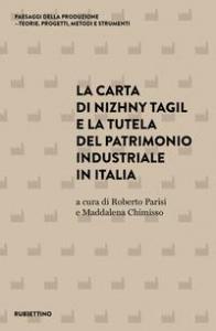 La Carta di Nizhny Tagil e la tutela del patrimonio industriale in Italia