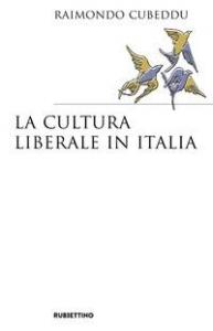 La cultura liberale in Italia