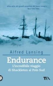 Endurance: l'incredibile viaggio di Shackleton al Polo Sud