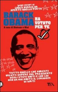 Barack Obama ha votato per te