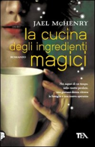 La cucina degli ingredienti magici
