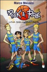 Pick & Rol. 4: Una squadra vera