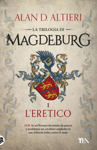 Magdeburg. L'eretico