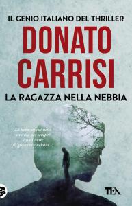 La ragazza nella nebbia / di Donato Carrisi