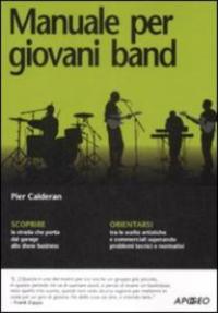 Manuale per giovani band